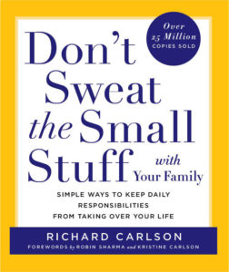 don't sweat the small stuff bookcover with your family
