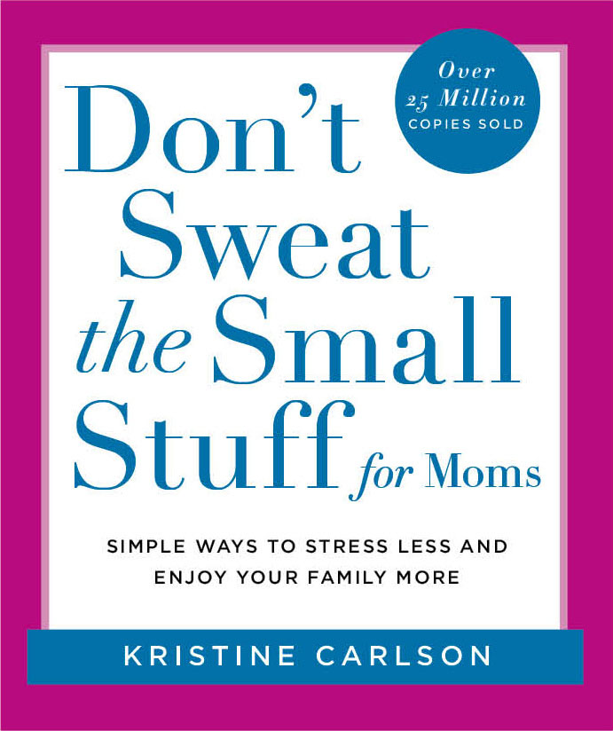 don't sweat the small stuff for moms bookcover