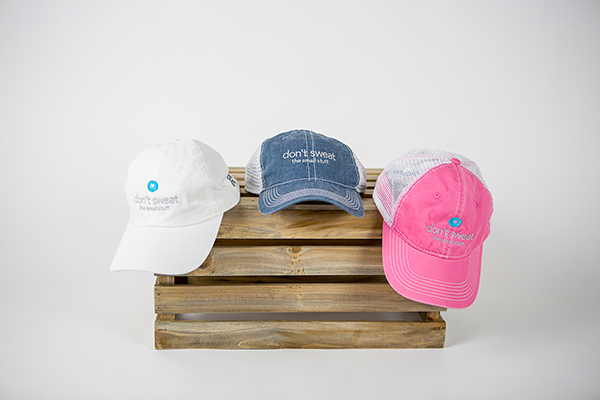 Don't Sweat the Small Stuff... and It's All Small Stuff Hats