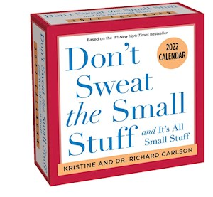 Don't Sweat The Small Stuff 2022 Calendar